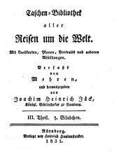 Taschenbibliothek der wichtigsten und interessantesten See- und Landreisen: von d. Erfindung d. Buchdruckerkunst bis auf unsere Zeiten, Band 70