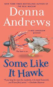 Some Like It Hawk : A Meg Langslow Mystery
