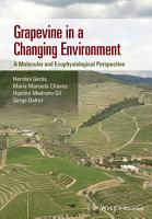 Grapevine in a Changing Environment PDF