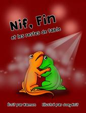 Nif, Fin et les restes de table: Une histoire d'insectes désagréables vue par deux lézards