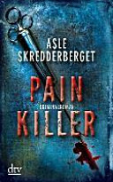 Painkiller : Kriminalroman