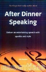 The Things That Really Matter About After Dinner Speaking Book PDF