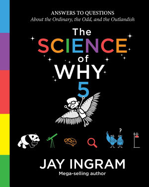 The Science of Why  Volume 5