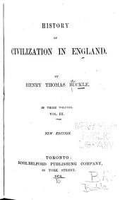 History of Civilization in England: Volume 3