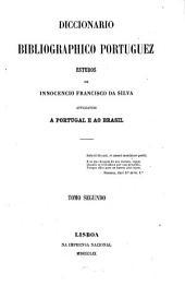 Diccionario bibliográphico portuguez: Estudos. Applicaveis a Portugal e ao Brasil. C - Fran, Volume 2