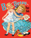 B Is for Betsy Paper Dolls