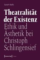 Theatralit  t der Existenz PDF