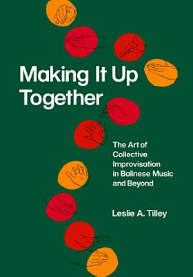 Making It Up Together PDF