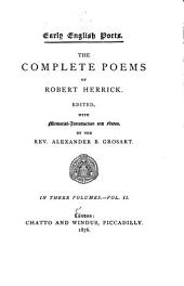 The Complete Poems of Robert Herrick: Volume 2
