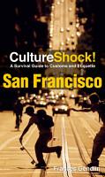 Culture Shock  San Francisco PDF