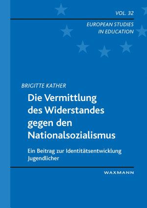 Die Vermittlung des Widerstandes gegen den Nationalsozialismus PDF