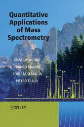 Quantitative Applications of Mass Spectrometry