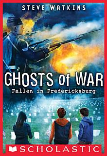 Fallen in Fredericksburg  Ghosts of War  4  Book