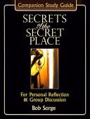 Secrets Of The Secret Place Book PDF
