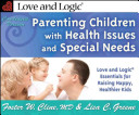 Parenting Children with Health Issues and Special Needs