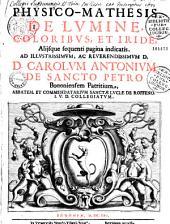 Physico-mathesis de lumine, coloribus et iride