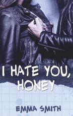 I hate you  Honey PDF