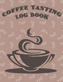 Coffee Tasting Log Book