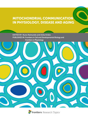 Mitochondrial Communication in Physiology  Disease and Aging