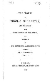 The Works of Thomas Middleton,