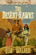 The Desert Hawks (Wells Fargo Trail Book #5)