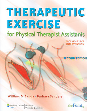 Therapeutic Exercise for Physical Therapist Assistants