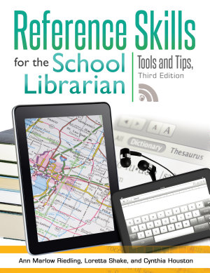 Reference Skills for the School Librarian