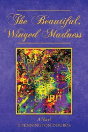 The Beautiful, Winged Madness