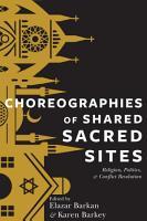 Choreographies of Shared Sacred Sites PDF