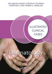 Dermatology: Illustrated Clinical Cases