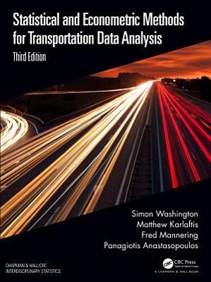 Statistical and Econometric Methods for Transportation Data Analysis PDF