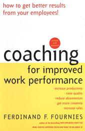 Coaching for Improved Work Performance, Revised Edition: Edition 3
