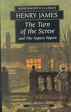 The Turn of the Screw   the Aspern Papers PDF