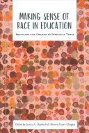 Making Sense of Race in Education PDF
