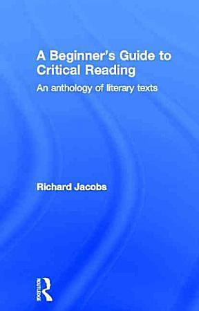 A Beginner s Guide to Critical Reading PDF
