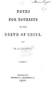 Notes for Tourists in the North of China
