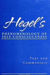 Hegel's Phenomenology of Self-Consciousness: Text and Commentary
