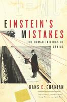 Einstein s Mistakes  The Human Failings of Genius PDF