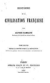 Histoire de la civilisation française: Depuis la fronde jusqu'à la révolution ; suivi d'un aperçu de la civilisation contemporaine