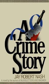 A Crime Story