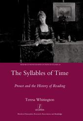 The Syllables of Time: Proust and the History of Reading