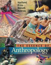 The Essence of Anthropology: Edition 4