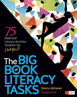 The Big Book of Literacy Tasks  Grades K 8 Book