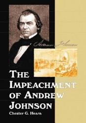 The Impeachment of Andrew Johnson PDF