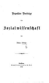 Populäre Vortrage über Sozialwissenschaft, etc