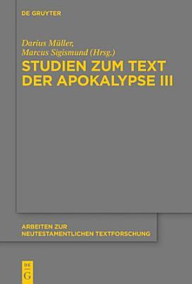 Studien zum Text der Apokalypse III PDF