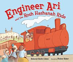 Engineer Ari and the Rosh Hashanah Ride PDF