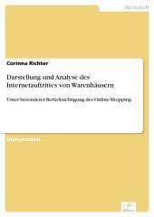 Darstellung und Analyse des Internetauftrittes von Warenhäusern: Unter besonderer Berücksichtigung des Online-Shopping