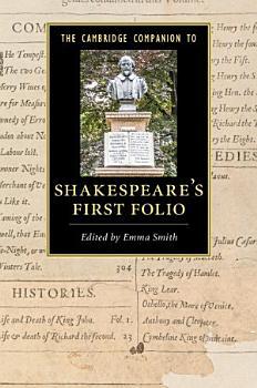 The Cambridge Companion to Shakespeare s First Folio PDF