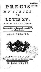Précis du siècle de Louis XV: Partie1